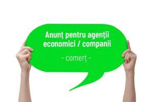 Anunț pentru agenții economici / companii – comerț