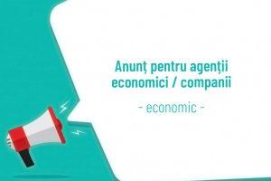 Anunț pentru agenții economici / companii – economic